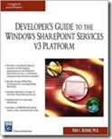 Developer's Guide To The Windows SharePoint Services v3 Platform